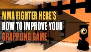 Tips To Improve A MMA Fighters Ground Fighting Game